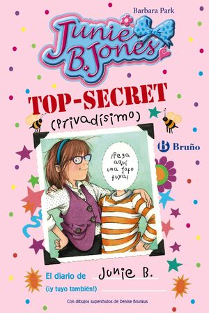 TOP-SECRET (PRIVADÍSIMO): EL DIARIO DE JUNIE B. (¡Y TUYO TAMBIÉN!)