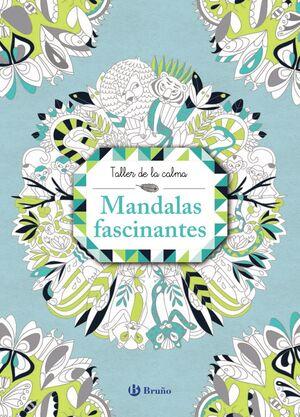 MANDALAS FASCINANTES.(TALLER DE LA CALMA)