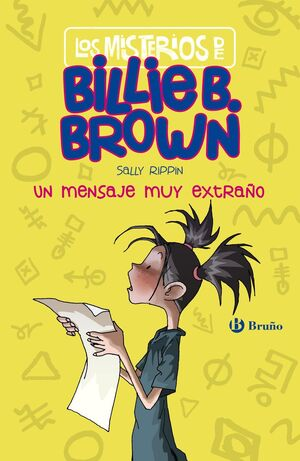 MISTERIOS DE BILLIE B BROWN 2 UN MENSAJE MUY EXTRA