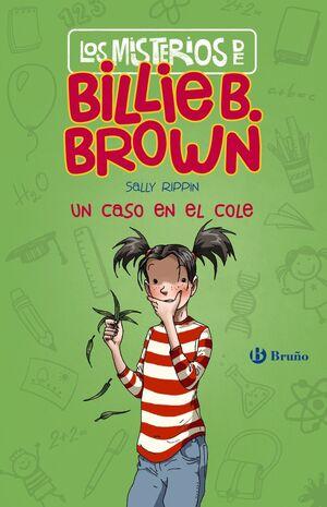 MISTERIOS DE BILLIE B. BROWN, 3. UN CASO EN EL COL