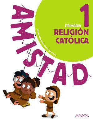 RELIGIÓN CATÓLICA 1º PRIMARIA AMISTAD
