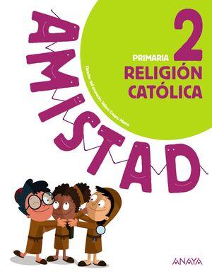 RELIGIÓN CATÓLICA 2º PRIMARIA AMISTAD