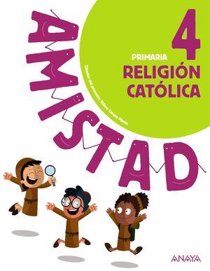 RELIGIÓN CATÓLICA 4 PRIMARIA AMISTAD