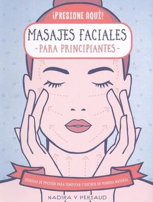 443. MASAJES FACIALES PARA PRINCIPIANTES