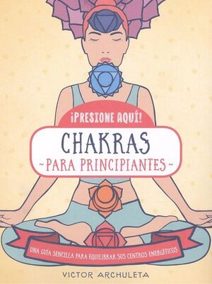 442. CHAKRAS PARA PRINCIPIANTES