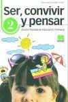 SER, CONVIVIR Y PENSAR, 2 EDUCACIÓN PRIMARIA