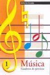 MUSICA CUADERNO DE EJERCICIOS 1