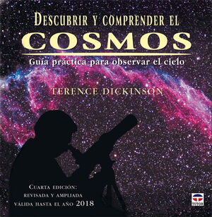 DESCUBRIR Y COMPRENDER EL COSMOS (4ª EDICIÓN)