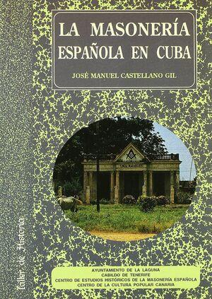 LA MASONERÍA ESPAÑOLA EN CUBA