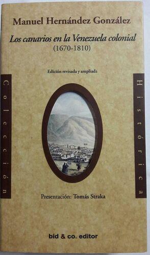 LOS CANARIOS EN LA VENEZUELA COLONIAL (1670-1810)
