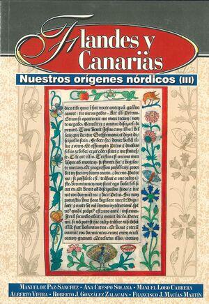 FLANDES Y CANARIAS NUESTROS ORIGENES NORDICOS III