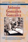CONOCIENDO A ANTONIO GONZÁLEZ
