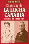 CRÓNICAS DE LA LUCHA CANARIA