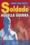 SOLDADO DE AQUELLA GUERRA
