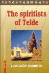 THE SPIRITISTS OF TELDE