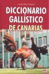 DICCIONARIO GALLÍSTICO DE CANARIAS