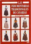 INDUMENTARIAS TRADICIONALES DE CANARIAS, LAS
