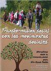 TRANSFORMACION SOCIAL CON LOS MOVIMIENTOS SOCIALES
