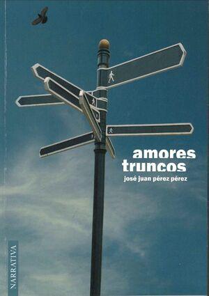 AMORES TRUNCOS