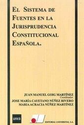EL SISTEMA DE FUENTES EN LA JURISPRUDENCIA CONSTITUCIONAL ESPA¤OLA