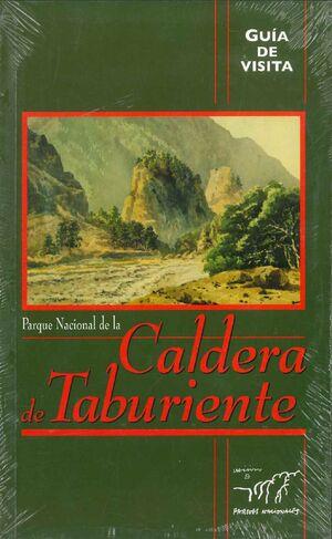 GUÍA DE VISITA DEL PARQUE NACIONAL DE LA CALDERA DE TABURIENTE
