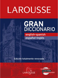 GRAN DICCIONARIO ENGLISH-SPANISH / ESPAÑOL-INGLES