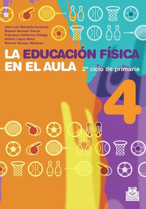 EDUCACIÓN FÍSICA EN EL AULA.4, LA. 2º CICLO DE PRIMARIA. CUADERNO DEL ALUMNO (CO