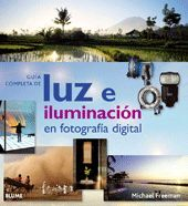 GUÍA COMPLETA DE LUZ E ILUMINACIÓN DIGITAL