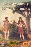 LOS MARAVILLOSOS HOMBRES GUANCHES