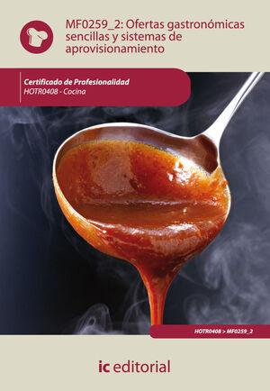 MF0259 OFERTAS GASTRONÓMICAS SENCILLAS Y SISTEMAS DE APROVISIONAMIENTO. HOTR0408 - COCI