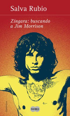ZÍNGARA: BUSCANDO A JIM MORRISON