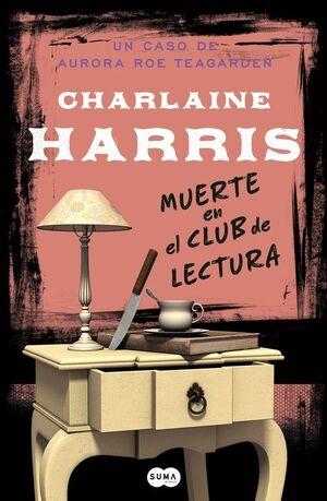 MUERTE EN EL CLUB DE LECTURA (SERIE AURORA ROE TEAGARDEN 8)