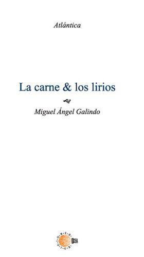 LA CARNE & LOS LIRIOS