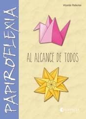 PAPIROFLEXIA AL ALCANCE DE TODOS
