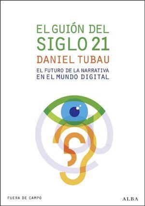 EL GUIÓN DEL SIGLO 21