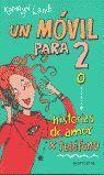 MOVIL PARA 2 O HISTORIAS DE AMOR X TELEF