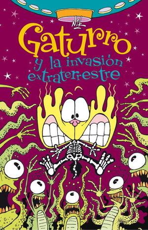 GATURRO Y LA INVASIÓN EXTRATERRESTRE (GATURRO 4)