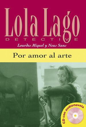 POR AMOR AL ARTE,  LOLA LAGO + CD