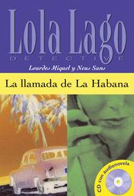 LA LLAMADA DE LA HABANA,  LOLA LAGO + CD
