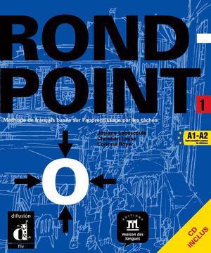ROND-POINT 1 LIVRE DE L'ÉLÈVE + CD