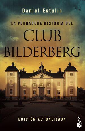 LA VERDADERA Hª CLUB BILDERBERG