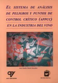 SISTEMA DE ANÁLISIS DE PELIGROS Y PUNTOS DE CONTROL CRÍTICO (APPCC) EN LA INDUST