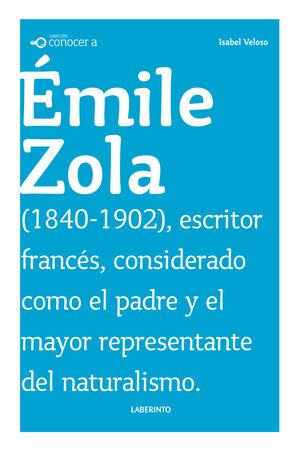 CONOCER A: ÉMILE ZOLA