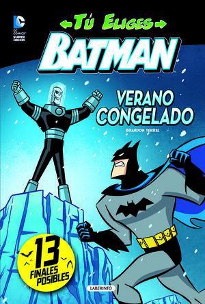 BATMAN. VERANO CONGELADO