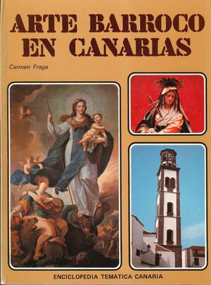 ARTE BARROCO EN CANARIAS. (TOMO 2)