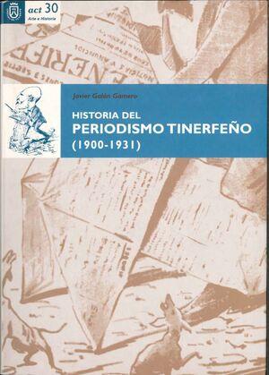 HISTORIA DEL PERIODISMO TINERFEÑO 1900-1931