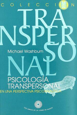 PSICOLOGÍA TRANSPERSONAL EN UNA PERSPECTIVA PSICOANALÍTICA