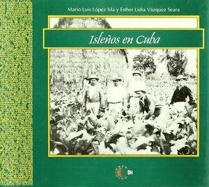 ISLEÑOS EN CUBA