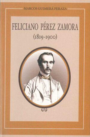 FELICIANO PÉREZ ZAMORA (1819-1900)
