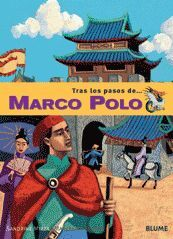 MARCO POLO (TRAS LOS PASOS...)